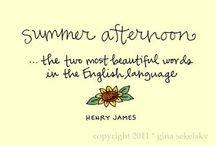 Summer Quotes / Quotes about the summer and the freedom and joy it represents.