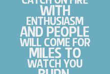 Enthusiasm / Light the fire within
