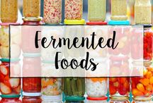 Fermented Foods / Fermented foods, recipes, and more
