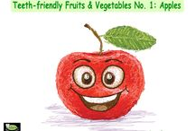 Teeth-Friendly Fruits and Vegetables / Know all kinds of fruits and vegetables that will help keep your teeth strong and healthy
