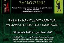 Prehistoryczny łowca - wystawa o człowieku z Janisławic