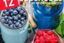 Diabetes Superfoods / What you should be eating to prevent diabetes or if you already have diabetes.