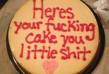 F'd up Cakes / Cuz these are just F'ing funny! / by Dianne Richardson