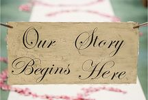 Wedding Signs / Ideas and Inspirations for Wedding Signs......for that special extra touch to your wedding decor