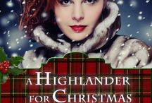 A Highlander for Christmas / Lady Juliet Lindsay falls in love with the rugged highland beauty of Scotland…and a highland man, who seems her other half. But will his clan accept her?