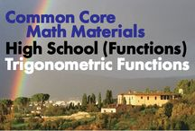 CCHS (Func): Trigonometric Functions / Common Core High School (Functions): Trigonometric Functions. Great teaching resources that help students 1) Extend the domain of trigonometric functions using the unit circle. 2) Model periodic phenomena with trigonometric functions. 3) Prove and apply trigonometric identities.