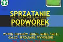 Powórka sprzątanie, cennik tel 504-746-203. Sprzątanie podwórek Wrocław, / Uporządkowanie i sprzątanie podwórek cena, tel 504-746-203. Zebranie śmieci, posprzątanie terenu podwórka, placu zabaw. Wywóz zbędnych rzeczy z podwórek piwnic, likwidacja dzikich wysypisk. Posprzątanie oczyszczenie, wywożenie gratów, mebli, z komórki, strychu, utylizacja. Cennik usługi do uzgodnienia. Wrocław Firma sprzątająca.http://omegaplus.home.pl/