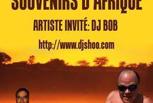 DJ SHOO - Afrique / This friday whith DJ SHOO Vs DJ BOB... Special crazy night!!! Live chat webcam on www.djshoo.com