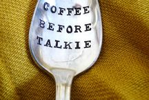 Caffeine: It's not a drug, IT'S A VITAMIN.  / Where your emergency bag is espresso and an IV drip.