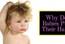 Why Do Babies Pull Their Hair? Know the Surprising Reasons