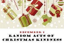Random Acts of Christmas Kindness / Thoughtful things that people can do to encourage others through the Christmas season.