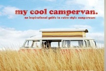 my cool campervan / Images from the book, 'my cool campervan', plus inspiration from other campervan owners and aficionados.
