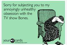 Bones Tv Show / by Cindy Greenwood