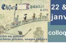 Colloque Ecrire en Guerre / Colloque organisé par la Société des Amis des Archives de France et les Archives nationales, avec le concours de la Fondation Singer-Polignac