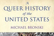 Queer History / A Queer History of the United States by Michael Bronski (http://www.amazon.com/dp/0807044652/?tag=elimyrevandra-20)