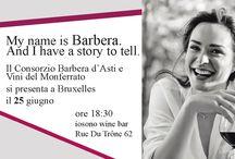 My name is Barbera and I have a story to tell! / Il 25 giugno 2015, la Barbera d'Asti d.o.g.c arriva a Bruxelles. Iosono Wine bar organizza, in collaborazione con il Consorzio Barbera d'Asti e Vini del Monferrato, una serie di incontri e iniziative per conoscere e apprezzare la Barbera.