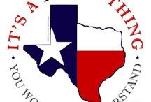 I Love Texas / #Texas / by David Thomas