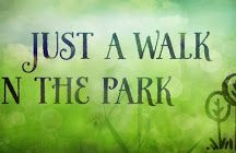 ~ LOVELY DAY AT THE PARK ~
