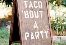 Taco 'Bout a Party / Birthday Party #4 - Taco Central?