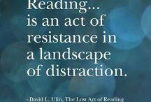 Om bøger og læsning / Kloge ord og billeder, om hvad bøger og læsning er og kan.