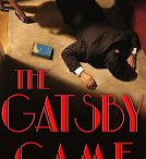 The Gatsby Game / The Gatsby Game: a comic mystery novel based on a real, unsolved Hollywood mystery from the 1970s