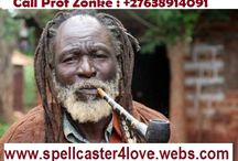 Powerful Spiritual Healer - spells caster call +27638914091 / I am a great powerful spiritual psychic healer and spell caster worldwide  who has dedicated his life to help others.  i am an international spell caster and  fortune teller providing private psychic readings, spiritual healing and black magic and white magic witchcraft services.  for more info ,Call Prof Zonke On +27638914091  Email : profzonke@yahoo.com http://www.spellcaster4love.webs.com