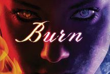 Burn / If Burn was a picture book, these might be found in it