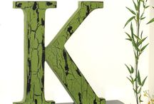 K is for Katy / by Katy Proudfoot