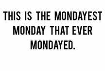 MONDAYS | Quotes