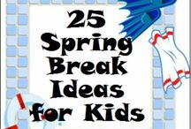 School Break Ideas / by Kelley Stellway Spengler