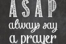 Always Say a Prayer / by Rhonda Underwood