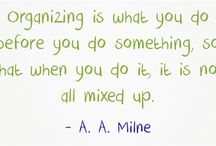 Quotable Quotes on Organizing and Organization / A fabulous collection of organizing wisdom and organizing quotes.