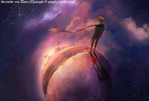 ΜΙΚΡΟΣ ΠΡΙΓΚΙΠΑΣ (Le Petit Prince) / Σε ένα από τα αστέρια θα κατοικώ. Σε ένα απ' αυτά θα γελώ. Κι έτσι θα είναι σαν όλα τα αστέρια να γελούν, όταν κοιτάς τον ουρανό το βράδυ...
