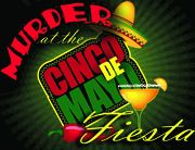 Murder at the Cinco de Mayo Fiesta  - Murder Mystery Party / A hilarious Mexican fiesta murder mystery for a Cinco de Mayo celebration for 8-15+ guests, ages 14+. Expandable to over 30+ guests!