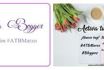 Bloggers #ATBMarzo  tag activatublog.es / Tag mensual para bloggers e instagramers