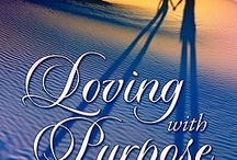 Books Worth Reading / by Loving with Purpose by Kimberly Mitchell