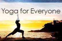 Yoga for Everyone / Whether you are a beginner or an experienced yogi, there is always something new to learn about the practice of yoga. Enjoy these tips, tricks, and yoga poses for everything from soothing anxiety and stress to strengthening the body and mind.