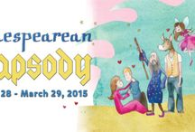Shakespearean Rhapsody / All things Shakespeare to celebrate Shakespearean Rhapsody | Feb 18-Mar 29 2015 | Ages 3+ / by Carousel Theatre