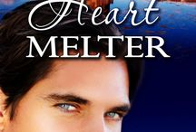Heart Melter  / Heart Melter is Book Two in the Hearthrob Series about Natasha and Ian