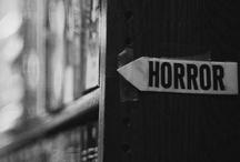 Horror / by Suxxie RG
