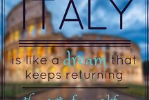 Italy Expressions / Quotes about Italy or said by Italians