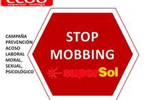 Mobbing / Campaña prevención Acoso Laboral Psicológico, Moral y Sexual en Supersol
