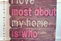 For the Home / by Geri Geralyn Ranger Krause