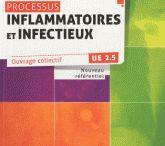 UE 2.5 Processus inflammatoires et infectieux / Découvrez les livres du Centre de documentation concernant l'UE 2.5.