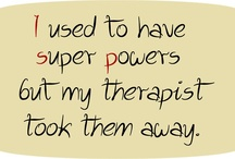 Therapy Humor / Funny therapy sayings / by Anchor Counseling Center