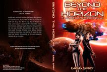 Sci-Fi Novel Beyond the Horizon (Beyond Saga #2) / Not long after Ensign Maya Davis departs the solar system aboard humankind's first interstellar vessel, New Horizons, sabotage cripples the ship, killing a third of the crew and stranding the expedition light years from home under the siege of hostile forces. Without knowing who she can trust, Maya must risk her life to get the crew home and prevent the genocide of the very exospecies Horizons set out to contact. www.beyondthehorizonbook.com