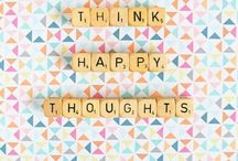 Think happy thoughts ♡