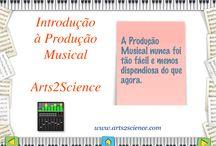 Produção Musical / Resumo sobre o processo de produção musical, feito por www.arts2science.com. Ver vídeo em https://www.youtube.com/watch?v=mhZcOYo3K_8&feature=youtu.be.