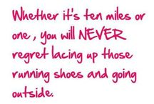 Running & Fitness Motivation / Motivation to keep running, to keep walking and just keep moving.