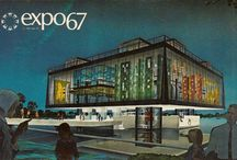 Expo 67 / Focusing on the wild designs of Canada's 1967 World's Fair